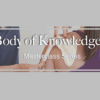 Body of Knowledge Masterclass Series